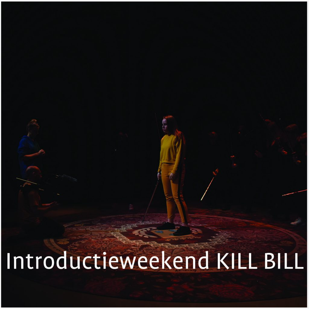 Introductieweekend KILL BILL